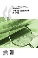 Reviews Of National Policies For Education Reviews Of National Policies For Education: Tertiary Education In Chile 9264050892 Book Cover