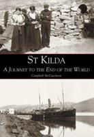 St. Kilda: A Journey to the End of the World 0752423800 Book Cover