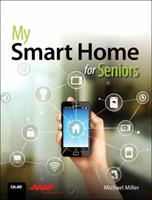 My Smart Home for Seniors 0789759896 Book Cover