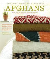 Comfort Knitting  Crochet: Afghans: More Than 50 Beautiful, Affordable Designs Featuring Berroco's Comfort Yarn 1584798262 Book Cover