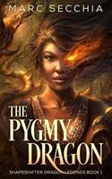 The Pygmy Dragon 1500711667 Book Cover