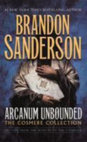 Arcanum Unbounded: The Cosmere Collection 076539118X Book Cover