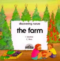 The Farm (Discovering Nature Series) 0812047117 Book Cover