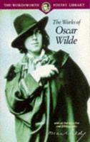 The Works of Oscar Wilde 0752545647 Book Cover