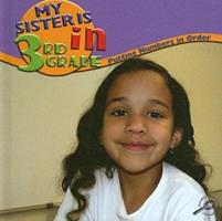 My Sister Is in the Third Grade 1600446388 Book Cover