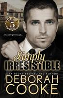 Simply Irresistible 192747776X Book Cover