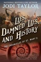 Lies, Damned Lies, and History 1597808741 Book Cover