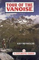 Tour of the Vanoise 1852842245 Book Cover