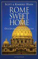 Rome Sweet Home: Our Journey to Catholicism 0898704782 Book Cover
