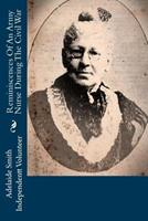 Reminiscences of an army nurse during the civil war 0353543683 Book Cover