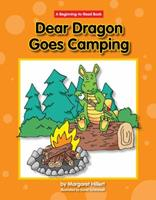 Dear Dragon Goes Camping 1599533456 Book Cover