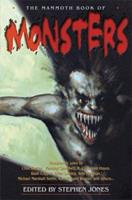 The Mammoth Book of Monsters 0786719761 Book Cover
