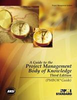 A Guide to the Project Management Body of Knowledge (PMBOK® Guide)