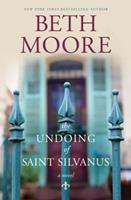 The Undoing of Saint Silvanus 1496416481 Book Cover