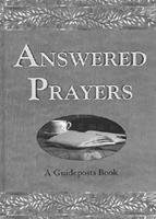 Answered Prayers: A Guideposts Book 0786249358 Book Cover