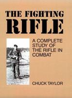 Fighting Rifle 087364297X Book Cover