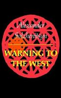 Warning to the West 0374513341 Book Cover