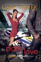 To Paris with Love: A Family Business Novel 1601625715 Book Cover