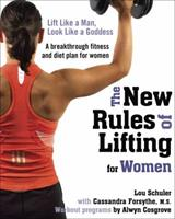 The New Rules of Lifting for Women