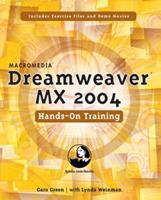 Macromedia Dreamweaver MX 2004 Hands-On Training 032120297X Book Cover
