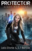Protector (Night War Saga Book 1) 1545298831 Book Cover