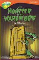 The Monster In The Wardrobe (Oxford Reading Tree: Stage 13: Tree Tops: More Stories A) 0199183910 Book Cover