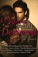Signed, Sealed, Delivered ... I'm Yours 0982682999 Book Cover