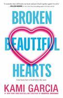 Broken Beautiful Hearts 1250079209 Book Cover