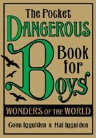The Pocket Dangerous Book For Boys: Wonders Of The World 0007281803 Book Cover