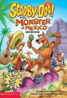 Scooby-doo and the Monster of Mexico (Scooby-Doo) 0439449197 Book Cover