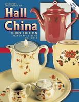 Collectors Encyclopedia of Hall China