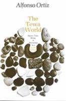 Tewa World Space, Time, Being, and Becoming in a Pueblo Society 0226633071 Book Cover