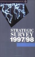 Strategic Survey 1997/98 0198294204 Book Cover