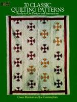 70 Classic Quilting Patterns: 70 Ready-to-Use Designs and Instructions (Dover Needlework Series) 0486254747 Book Cover
