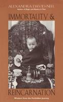 Immortalite et reincarnation: Doctrines et pratiques, Chine, Tibet, Inde (Gnose) 0892816198 Book Cover