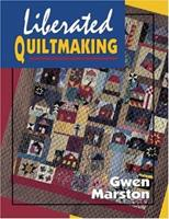 Liberated Quiltmaking 0891458786 Book Cover