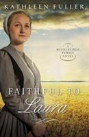 Faithful to Laura 1595547762 Book Cover
