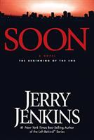 Soon: The Beginning of the End 0842384065 Book Cover