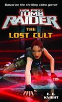 Lara Croft: Tomb Raider: The Lost Cult 034546172X Book Cover