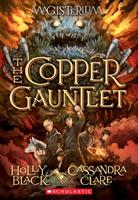 The Copper Gauntlet 1338038311 Book Cover