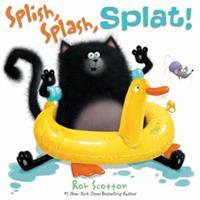 Splish, Splash, Splat! 0061978698 Book Cover