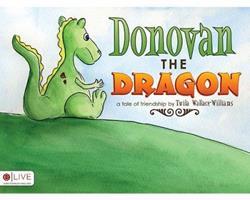 Donovan the Dragon 1607998823 Book Cover