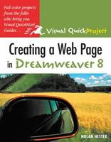 Creating a Web Page in Dreamweaver 8: Visual QuickProject Guide 0321370228 Book Cover