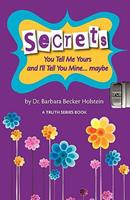 Secrets: You Tell Me Yours and I'll Tell You Mine Maybe 0979895219 Book Cover