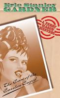 The Case of the Careless Cupid (A Perry Mason Mystery) 0345392264 Book Cover