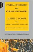 Systems Thinking for Curious Managers: With 40 New Management F-Law 0956263151 Book Cover