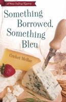 Something Borrowed, Something Bleu 1410427994 Book Cover