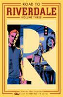 Road to Riverdale Vol. 3 1682559645 Book Cover