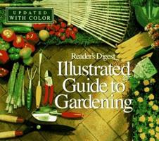 Illustrated Guide to Gardening (updated w/ color) 0895770466 Book Cover