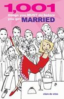 1001 Things You Must Do Before You Get Married 1842224034 Book Cover
